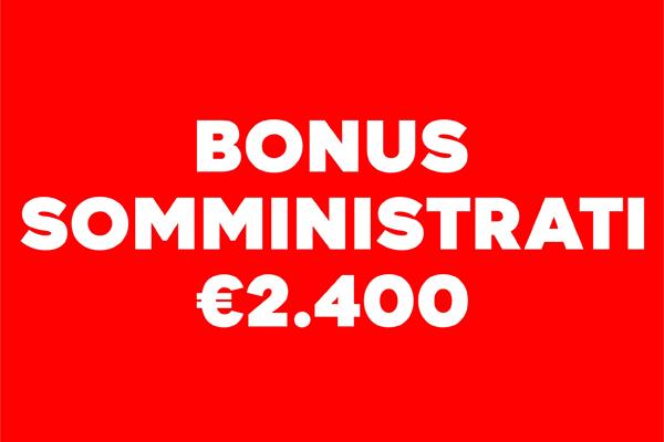 Bonus somministrati